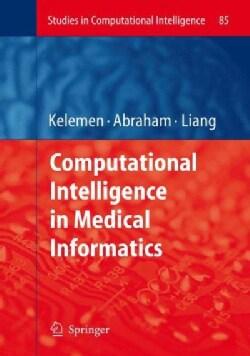 Computational Intelligence in Medical Informatics (Hardcover)