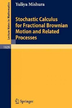 Stochastic Calculus for Fractional Brownian Motion and Related Processes (Paperback)