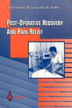 Post-Operative Recovery and Pain Relief (Paperback)