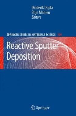 Reactive Sputter Deposition (Hardcover)