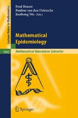Mathematical Epidemiology (Paperback)