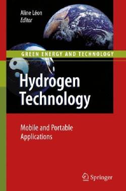Hydrogen Technology: Mobile and Portable Applications (Hardcover)