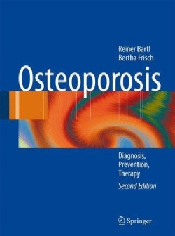 Osteoporosis: Diagnosis, Prevention, Therapy (Hardcover)
