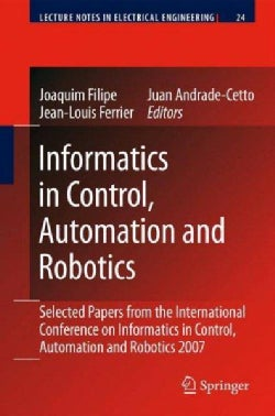 Informatics in Control, Automation and Robotics: Selected Papers from the International Conference on Informatics... (Paperback)