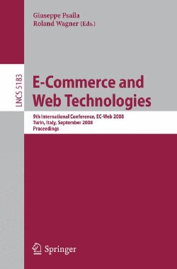 E-Commerce and Web Technologies: 9th International Conference, Ec-web 2008, Turin, Italy, September 3-4, 2008; Pr... (Paperback)