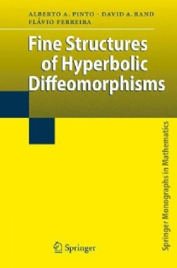 Fine Structures of Hyperbolic Diffeomorphisms (Hardcover)