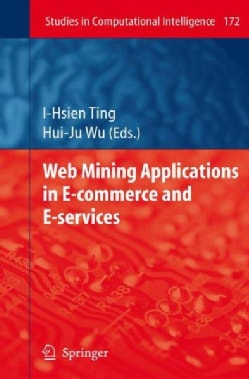 Web Mining Applications in E-Commerce and E-services (Hardcover)