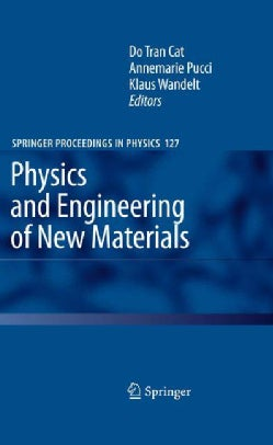 Physics and Engineering of New Materials (Hardcover)