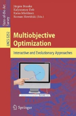 Multiobjective Optimization: Interactive and Evolutionary Approaches (Paperback)