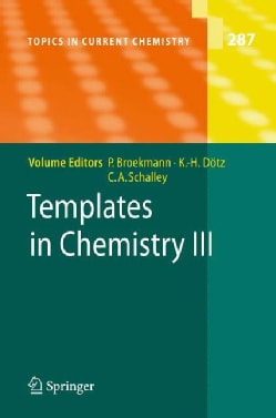 Templates in Chemistry III (Hardcover)