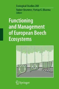Functioning and Management of European Beech Ecosystems (Hardcover)