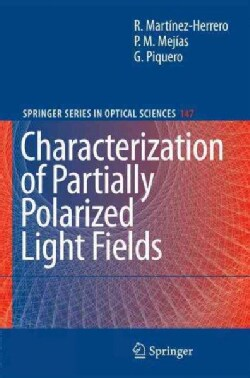 Characterization of Partially Polarized Light Fields (Hardcover)