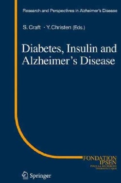 Diabetes, Insulin and Alzheimer's Disease (Hardcover)