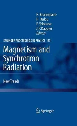Magnetism and Synchrotron Radiation: New Trends (Hardcover)