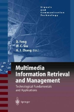 Multimedia Information Retrieval and Management: Technological Fundamentals and Applications (Paperback)
