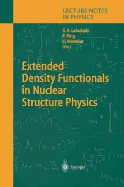 Extended Density Functionals in Nuclear Structure Physics (Paperback)