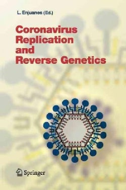 Coronavirus Replication and Reverse Genetics (Paperback)