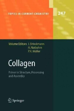 Collagen: Primer in Structure, Processing and Assembly (Paperback)