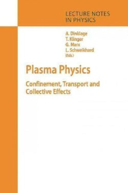 Plasma Physics: Confinement, Transport and Collective Effects (Paperback)