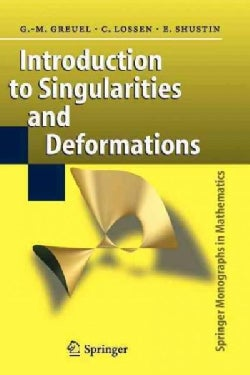 Introduction to Singularities and Deformations (Paperback)