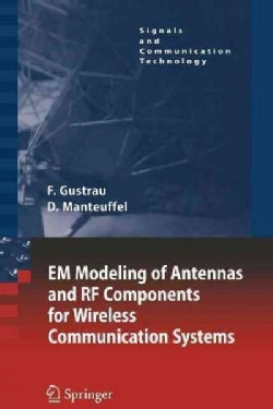 Em Modeling of Antennas and Rf Components for Wireless Communication Systems (Paperback)