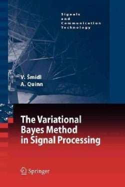 The Variational Bayes Method in Signal Processing (Paperback)