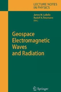 Geospace Electromagnetic Waves and Radiation (Paperback)