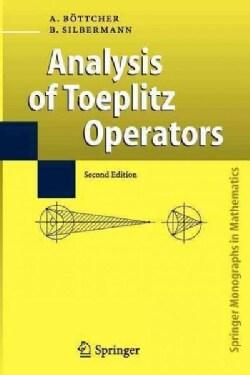 Analysis of Toeplitz Operators (Paperback)