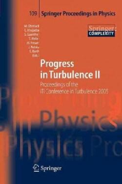 Progress in Turbulence II: Proceedings of the Iti Conference in Turbulence 2005 (Paperback)