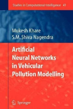 Artificial Neural Networks in Vehicular Pollution Modelling (Paperback)