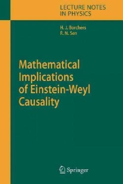 Mathematical Implications of Einstein-weyl Causality (Paperback)
