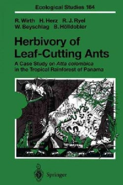 Herbivory of Leaf-cutting Ants: A Case Study on Atta Colombica in the Tropical Rainforest of Panama (Paperback)