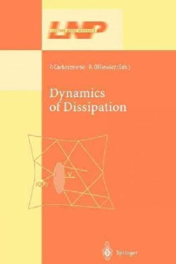 Dynamics of Dissipation (Paperback)