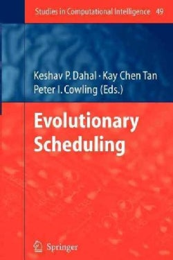 Evolutionary Scheduling (Paperback)