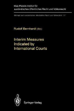 Interim Measures Indicated by International Courts (Paperback)