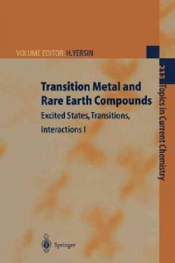Transition Metal and Rare Earth Compounds: Excited States, Transitions, Interactions I (Paperback)