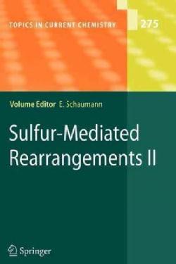 Sulfur-mediated Rearrangements II (Paperback)