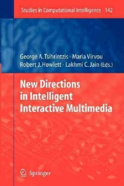 New Directions in Intelligent Interactive Multimedia (Paperback)