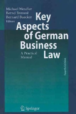 Key Aspects of German Business Law: A Practical Manual (Paperback)