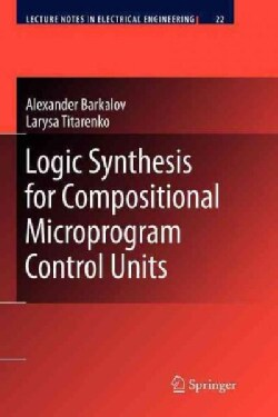 Logic Synthesis for Compositional Microprogram Control Units (Paperback)