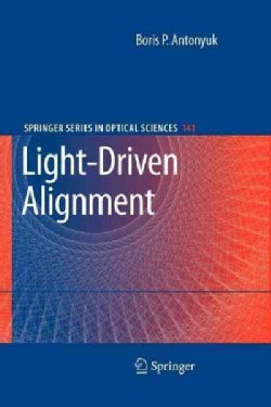Light-driven Alignment (Paperback)