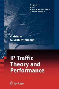 Ip-traffic Theory and Performance (Paperback)