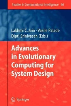 Advances in Evolutionary Computing for System Design (Paperback)