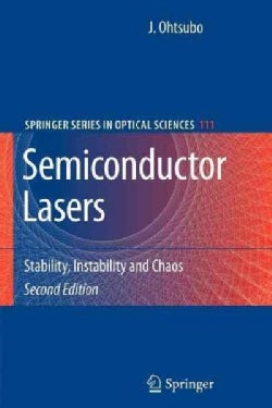 Semiconductor Lasers: Stability, Instability and Chaos (Paperback)