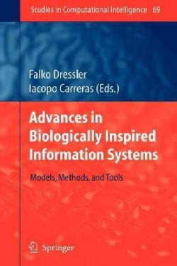 Advances in Biologically Inspired Information Systems: Models, Methods, and Tools (Paperback)
