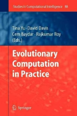 Evolutionary Computation in Practice (Paperback)