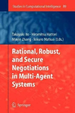 Rational, Robust, and Secure Negotiations in Multi-agent Systems (Paperback)