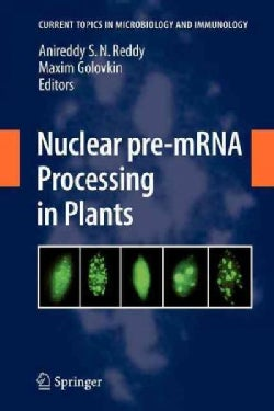 Nuclear Pre-MRNA Processing in Plants (Paperback)