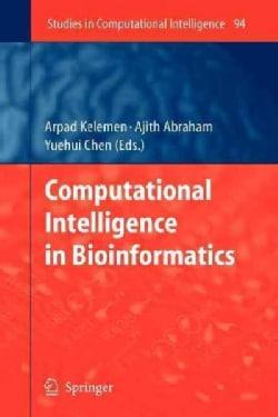Computational Intelligence in Bioinformatics (Paperback)