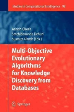 Multi-objective Evolutionary Algorithms for Knowledge Discovery from Databases (Paperback)